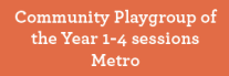 Button--Community-Playgroup-of-the-Year-1-4-sessions-Metro